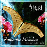 El Sikuri - Romantic Melodies with pan-flute Vol.2