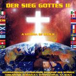 Internationale Evangelische Gemeinde der Schweiz : Der Sieg Gottes II