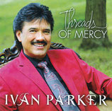 Ivan Parker - Threads Of Mercy