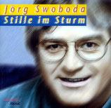 Jörg Swoboda - Stille im Sturm