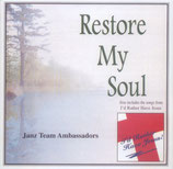 Janz Team Ambassadors - Restore My Soul / I'd Rather Have Jesus