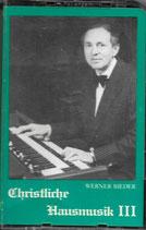 Werner Bieder - Christliche Hausmusik III