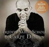 Freddy Sahin-Scholl - Carpe Diem