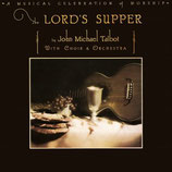 John Michal Talbot - The Lord's Supper