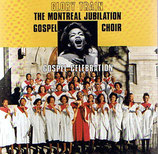 The Montreal Jubilation Gospel Choir - Glory Train