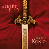 Albert Frey - Für den König