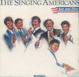Singing Americans - Live and Alive