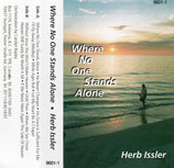 Herbert Issler - Where No One Stands Alone