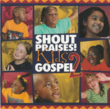 Shout Praises! - Kids Gospel 2