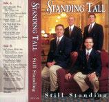 Standing Tall - Still Standing