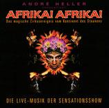 André Heller präsentiert AFRIKA! AFRIKA! - Die Live-Musik der Sensationsshow