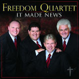 Freedom Quartet - It Made News