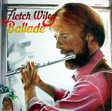 Fletch Wiley - Ballade