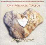 John Michael Talbot - Simple Heart