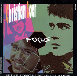 Christian Loer - Focus: Seine Songs und Balladen