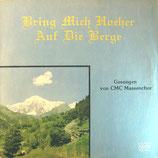 CMC Massenchor - Bring mich höher auf die Berge