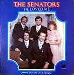 Senators - He Loved Me