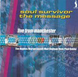 Soul Survivor - The Message : Live From Manchester