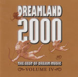 DREAMLAND 2000 - The Best Of Dream Music Volume IV