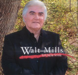 Walt Mills - Still Going Strong