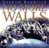 Graham Kendrick - No More Walls