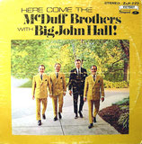 McDuff Brothers - Here Come The McDuff Brothers with Big John Hall