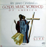 Rev.James Cleveland & The Gospel Music Workshop of America - Live