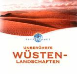 Unberührte Wüsten-Landschaften (Blue Planet)