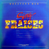 Wheaton's Men - Sing Praises