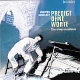 Andreas Gundlach - Predigt ohne Worte (Choralimprovisationen)