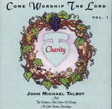 John Michael Talbot - Come Worship The Lord Vol.1