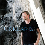 """Albert Frey - Urklang (Doppel-CD mit Andrea Adams-Frey """"Lebendig"""")"""