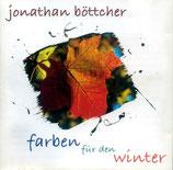 Jonathan Böttcher - Farben für den Winter