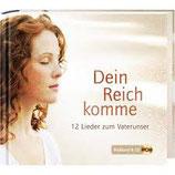 Dein Reich komme - 12 Lieder vom Vaterunser (Bildband & CD) - Jochen Rieger