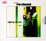 Parchment - Simply Parchment : Light Up The Fire (3-CD)