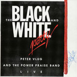 Peter Vlug & THE POWER PRAISE BAND - The Black And White Party (Live)