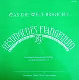 Franz Knies - Was die Welt braucht