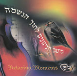 CD Relaxing Moments (Made In Israel)