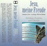 Jubilate Chor - Jesu, meine Freude ; Beliebte Motetten und Choräle