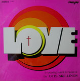 Otis Skillings Singers - Love