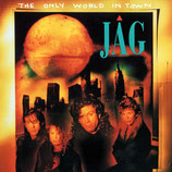 JAG - The Only World In Town