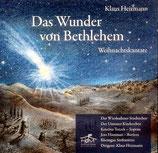 Das Wunder von Bethlehem - Weihnachtskantate