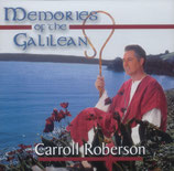 Carroll Roberson - Memories of the Galilean