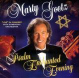 Marty Goetz - Psalm Enchanted Evening