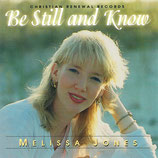 Melissa Jones - Be Still And Know