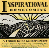 Inspirational Homecoming : A Tribute to the Gaither Legacy