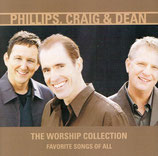 Phillips Craig & Dean - The Worship Collection : Favorite Songs Of All