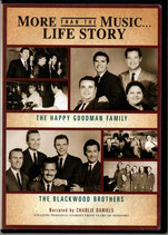 More Than The Music ... Life Story : The Happy Goodman Family / The Blackwood Brothers (DVD)