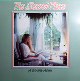 The Secret Place - A Worship Album