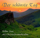 Hildor Janz & Christusfestwochenchor - Der schönste Tag
